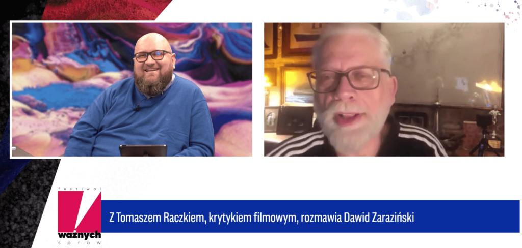 Dawid Zaraziński rozmawia zTomaszem Raczkiem